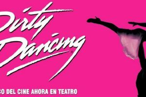 Dirty Dancing en el Teatro Olympia