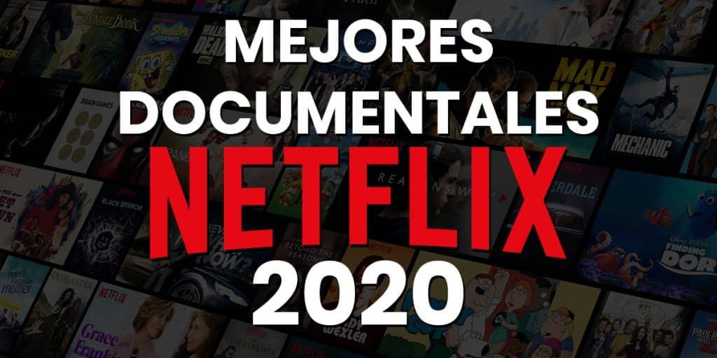 Mejores documentales Netflix 2020